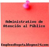 Administrativo de Atención al Público