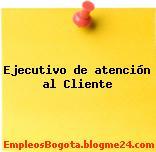 Ejecutivo de atención al cliente