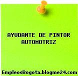 AYUDANTE DE PINTOR AUTOMOTRIZ