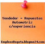 Vendedor – Repuestos Automotriz c/experiencia