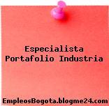 Especialista Portafolio Industria