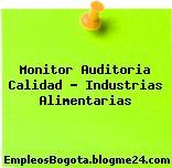 Monitor Auditoria Calidad – Industrias Alimentarias