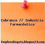 Cobranza // Industria Farmacéutica