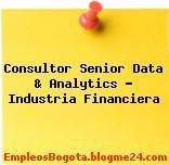 Consultor Senior Data & Analytics – Industria Financiera