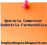 Operario Compresor Industria Farmaceutica