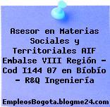 Asesor en Materias Sociales y Territoriales AIF Embalse VIII Región – Cod I144 07 en Bíobío – R&Q Ingeniería