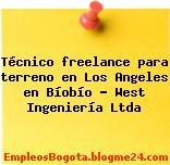 Técnico freelance para terreno en Los Angeles en Bíobío – West Ingeniería Ltda