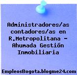Administradores/as contadores/as en R.Metropolitana – Ahumada Gestión Inmobiliaria