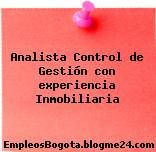 Analista Control de Gestión con experiencia Inmobiliaria