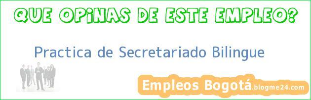 Practica de Secretariado Bilingue