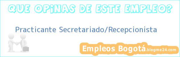 Trabajo de practicante secretariado recepcionista - Oficina electronica de empleo ...