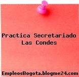 Practica Secretariado Las Condes