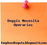 Doggis Necesita Operarios