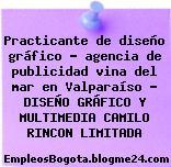 Practicante de diseño gráfico – agencia de publicidad vina del mar en Valparaíso – DISEÑO GRÁFICO Y MULTIMEDIA CAMILO RINCON LIMITADA