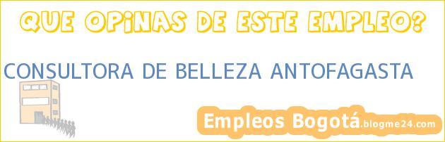 CONSULTORA DE BELLEZA ANTOFAGASTA