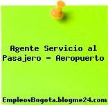 Agente Servicio al Pasajero – Aeropuerto