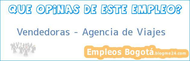 Vendedoras – Agencia de Viajes