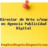 Director de Arte c/exp en Agencia Publicidad Digital