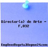 Director(a) de Arte – F.032