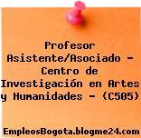 Profesor Asistente/Asociado – Centro de Investigación en Artes y Humanidades – (C505)