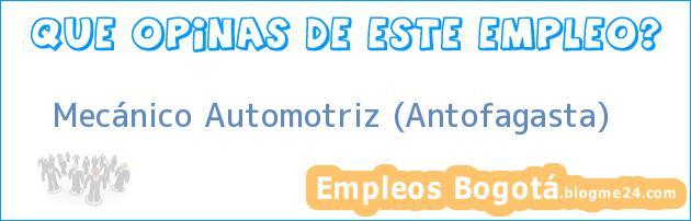 Mecánico Automotriz – Antofagasta