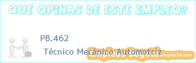 PB.462 | Técnico Mecánico Automotriz