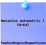 Mecanico automotriz | (H-64)