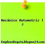 Mecánico Automotriz | J
