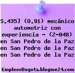 S.435] (O.91) mecánico automotriz con experiencia – (Z-048) en San Pedro de la Paz en San Pedro de la Paz en San Pedro de la Paz