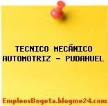 TECNICO MECÁNICO AUTOMOTRIZ – PUDAHUEL