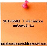 XOI-556] | mecánico automotriz
