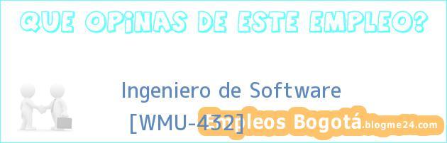 Ingeniero de Software   [WMU-432]
