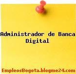 Administrador de Banca Digital