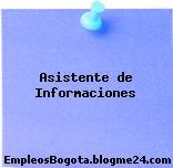 Asistente de Informaciones