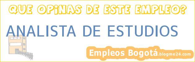 ANALISTA DE ESTUDIOS