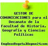 GESTOR DE COMUNICACIONES para el Decanato de la Facultad de Historia, Geografía y Ciencias Políticas