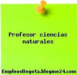 Profesor ciencias naturales