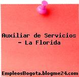 Auxiliar de Servicios – La Florida