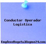 Conductor Operador Logistica
