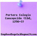 Portero Colegio Concepción (Cód. 1256-3)
