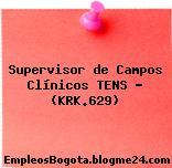 Supervisor de Campos Clínicos TENS – (KRK.629)