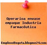 Operarioa envase empaque Industria Farmacéutica