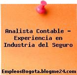 Analista Contable – Experiencia en Industria del Seguro