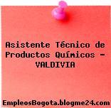 Asistente Técnico de Productos Químicos – VALDIVIA