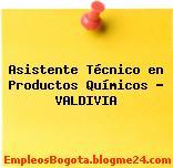 Asistente Técnico en Productos Químicos – VALDIVIA