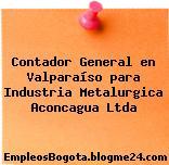 Contador General en Valparaíso para Industria Metalurgica Aconcagua Ltda