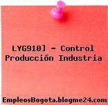 LYG910] – Control Producción Industria