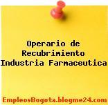 Operario de Recubrimiento Industria Farmaceutica