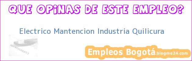 Electrico Mantencion Industria Quilicura