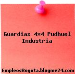 Guardias 4×4 Pudhuel Industria
